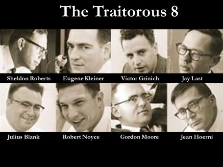 Traitorous 8 Individuals The Traitorous 8